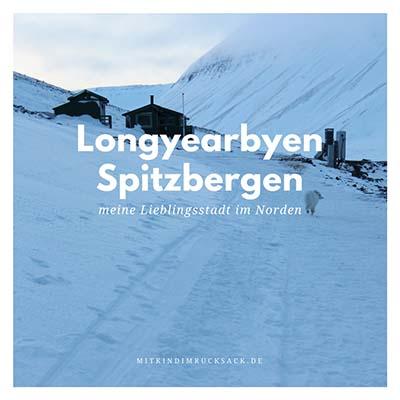 Meine Lieblingsstadt im Norden- Longyearbyen https://www.mitkindimrucksack.de