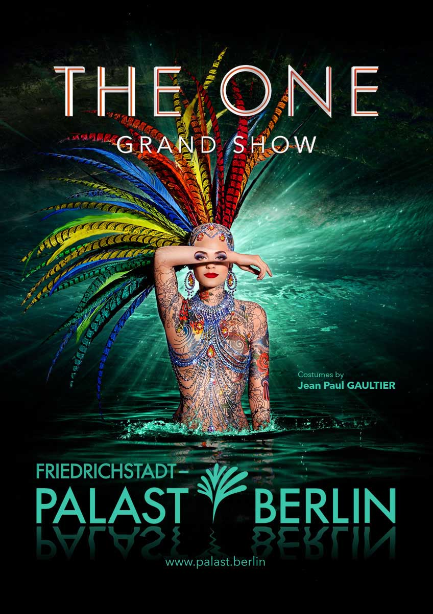 © Friedrichstadt-Palast THE ONE Grand Show