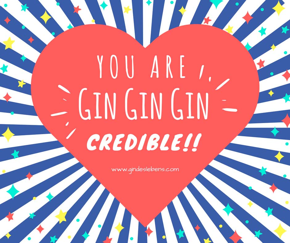 You are Gin Gin Gincredible zwei jahre Gin des Lebens www.gindeslebens.com