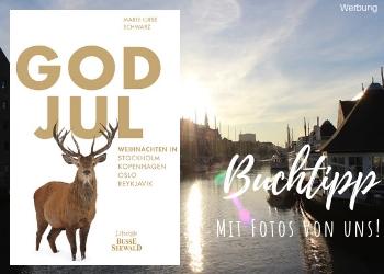 """Buchtipp """"God Jul"""" von Marie-Luise Schwarz Verlag Lifestyle Busse Seewald - ein tolles Buch über Weihnachten in Skandinavien. Mit Fotos von uns aus Kopenhagen!"""