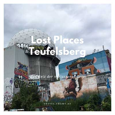 Lost Places Teufelsberg