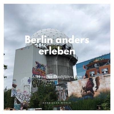 Berlin alternative Stadtführung Teufelsberg Gastbeitrag bei www.unbridled.de von www.gindeslebens.com