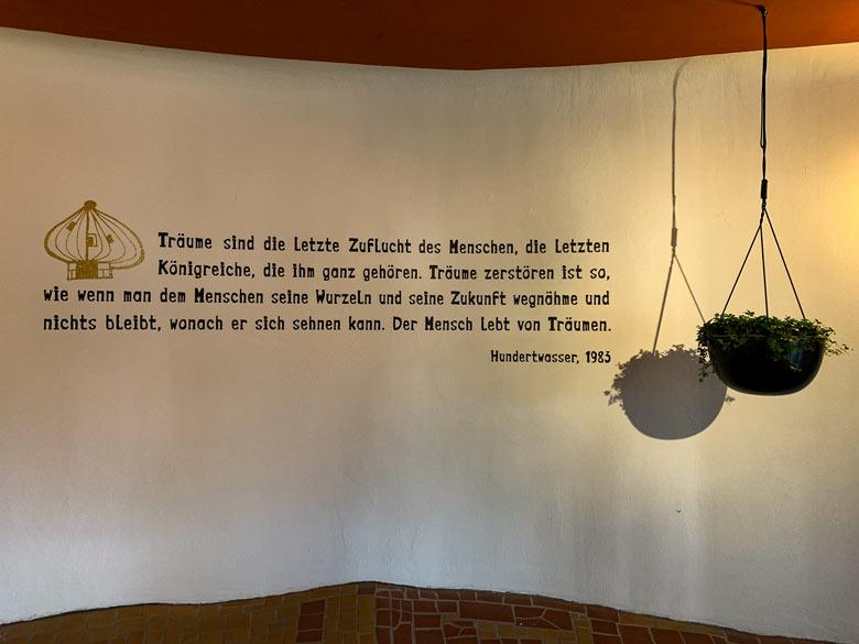 Spruch von Friedensreich Hundertwassser Rogner Bad Blumau